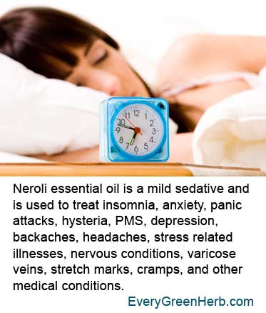 Neroli essential oil is used to treat anxiety and insomnia